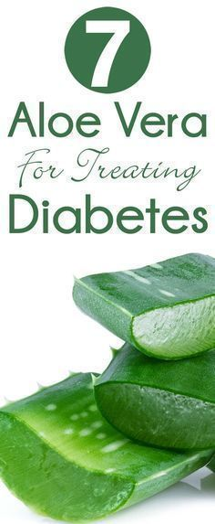7 Reasons To Use Aloe Vera For Treating Diabetes : Here are some important facts that have been discovered from several researches #DiabetesCureAloeVera