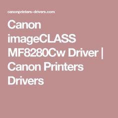 Canon imageCLASS MF8280Cw Driver   Canon Printers Drivers