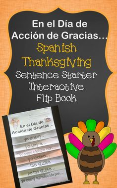 Thanksgiving Flip Book where students complete sentence starters in Spanish and draw picture for each sentence.