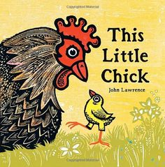 This Little Chick by John Lawrence. Plenty of totally different animals sounds, good for toddler storytime.