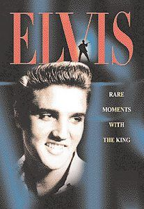 Elvis - Rare Moments With the King (DVD, 2002)
