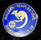 BULLEEN TEMPLESTOWE BASKETBALL CLUB PIN PINBACK KANGAROO BALL VINTAGE OLD RARE - Ball, basketball, BULLEEN, Club, Kangaroo, PINBACK, Rare, TEMPLESTOWE, Vintage