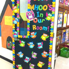 My classroom door with CTP's Playful Patterns boarder! Cute owl themed room