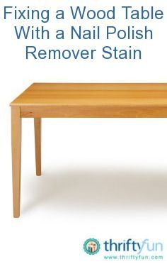 how to fix nail polish remover on a wood table to fix. Black Bedroom Furniture Sets. Home Design Ideas