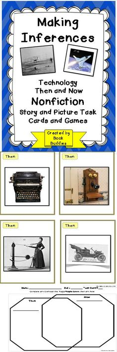 "Making Inferences can be fun! Your kids will be fascinated with these short, information filled nonfiction story passages and matching picture cards of technology ""Then"" and ""Now."" Differentiated activities, matching game, worksheets and graphic organizers are perfect for literacy center spiraling, reteach, close reading practice. $"