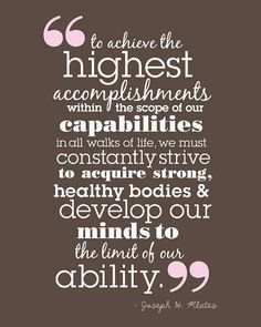 Discover and share Joseph Pilates Quotes. Explore our collection of motivational and famous quotes by authors you know and love. Joseph Pilates, Great Quotes, Quotes To Live By, Me Quotes, Motivational Quotes, Inspirational Quotes, Brainy Quotes, Random Quotes, Pilates Training