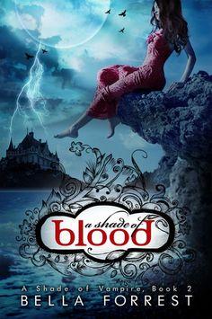 SAGA A SHADE OF VAMPIRE - LIBROS 1 Y 2 - BELLA FORREST