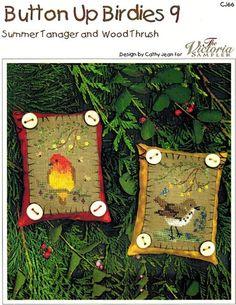 ... Victoria Sampler pattern - Button Up Birdies #9 - Summer Tanager & Woodthrush