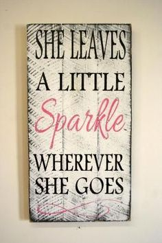 She Leaves A Little Sparkle Wherever She Goes Pallet Sign Shabby Chic Nursery Decor Girls Room Sign Baby Shower Gift Teenager Gift by geraldine