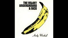 The Velvet Underground & Nico Full Album (Stereo) [HQ]