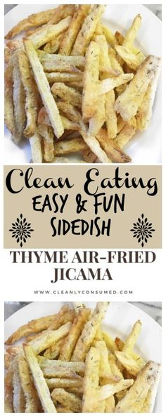 These crunchy jicama fries give you a unique crunch that you crave when eating clean!