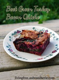 Living Free | Beet Green Turkey Bacon Quiche (GF, DF, & SF)