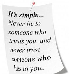 Habitual liars have no place in my life. ;)