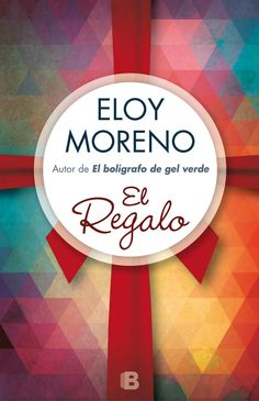 El regalo -  Eloy Moreno  Diciembre 15 10/10