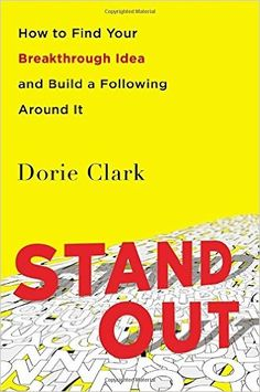 Subtitle: How to Find Your Breakthrough Idea and Build a Following Around It. Author: Dorie Clark. Five-second summary: In the past, success in the corporate world resulted from going along and getting along and doing what you were told. Today, success is only possible if you can successfully position yourself as uniquely valuable. This book helps you through that process.