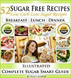 Free Kindle Book -   Sugar Free Recipes: Low Carb Low Sugar Recipes on a Sugar Smart Diet. The Savvy No Sugar Diet Guide & Cookbook Check more at http://www.free-kindle-books-4u.com/cookbooks-food-winefree-sugar-free-recipes-low-carb-low-sugar-recipes-on-a-sugar-smart-diet-the-savvy-no-sugar-diet-guide-cookbook/