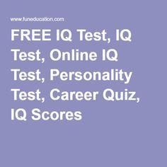 FREE IQ Test, IQ Test, Online IQ Test, Personality Test, Career Quiz, IQ Scores