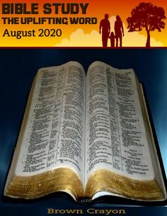 💜 Get Your Copy & Change a Life, Give a Friend 😇 Bible Study The Uplifting Word - August 2020