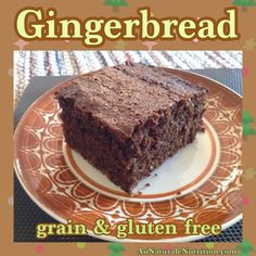 Gingerbread- Au Naturale! Every day can taste like Christmas! (grain free, gluten free!) by www.aunaturalenutrition.com