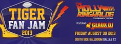 Tiger Fan Jam at The South Side Ballroom in Dallas, TX - Friday, August 30, 2013!