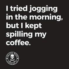 Guess we can't jog... newyorkgourmetcoffee.com