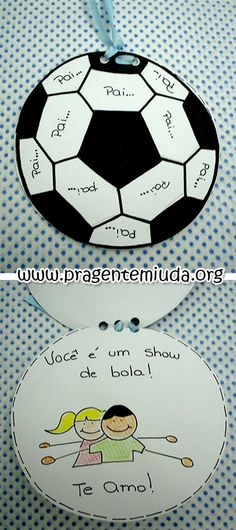 Lembrancinha para o dia dos pais - Bola - Pra Gente Miúda Art For Kids, Crafts For Kids, Dad Day, Parchment Craft, Fathers Day Crafts, Heart Cards, Mother And Father, Happy Kids, Sunday School