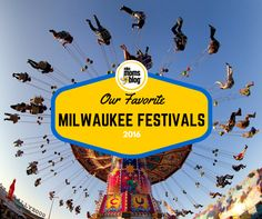Summer is so short here in Milwaukee and we are the City of Festivals, so let's plan out the summer, shall we? These are just a short list of the amazing festivals put on in our area, organized by date! Chocolate FestBurlington, May 26-30:Sounds delicious! A festival in Burlington to celebrate chocolate, in Chocolate City …