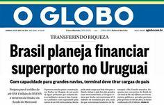 Disso Voce Sabia?: Apoio a superporto no Uruguai pode tirar cargas de terminais brasileiros - Brasil apoia projeto de terminal que pode contar com recursos do BNDES e de fundo do Mercosul