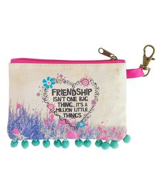 Another great find on #zulily! Teal 'Friendship Isn't One Big Thing' Zip ID Pouch by Natural Life #zulilyfinds