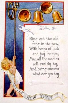 Vintage New Year Card: Angel ringing in the new year with bells and rhyming New Year Poem. New Year Poem, Quotes About New Year, New Year Wishes, New Year Greetings, Vintage Happy New Year, Happy New Year Cards, Happy New Year 2018, Vintage Greeting Cards, Vintage Christmas Cards