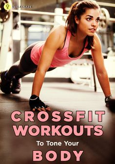 Crossfit Workouts To Tone Your Body: When you start off with the Crossfit workout, you will realize that this regime consists of a wide range of exercises and helps your body get into shape rather quickly! Here are the top 20 Crossfit Workouts: