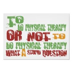 Question about physical therapy as a career?