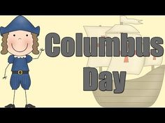 Columbus Day - Learning about Christopher Columbus - YouTube