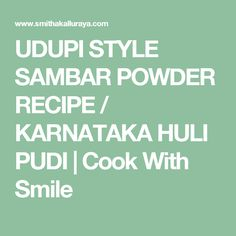 UDUPI STYLE SAMBAR POWDER RECIPE / KARNATAKA HULI PUDI | Cook With Smile
