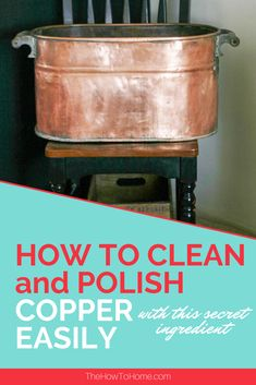 How to clean and polish copper naturally with one ingredient you can get anywhere. This is the best thing to use to clean even old heavily oxidized copper. How To Clean Copper, How To Polish Copper, How Do You Clean, Cleaning Wood, Cleaning Hacks, Cleaning Supplies, Cleaning Copper, Copper Cleaner, Natural Cleaners