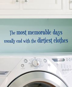 Take a look at this Navy 'Dirtiest Clothes' Wall Quote by Wallquotes.com by Belvedere Designs on #zulily today!