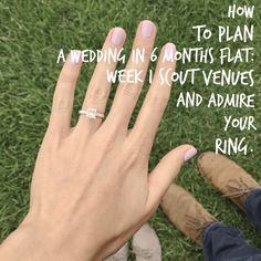 how to plan a wedding in 6 months flat: week 1 scout venues and admire your ring!  http://meredithnoel.com/2015/11/how-to-plan-a-wedding-in-6-months-flat-week-1/