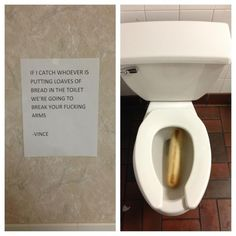This entirely understandable reaction.   24 Passive Aggressive Notes That Failed At Being Passive