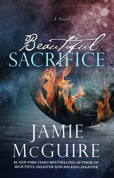 Beautiful Sacrifice (Maddox Brothers Book 3) by Jamie McGuire TBR List for @lilyslibrary can't wait for this!!!