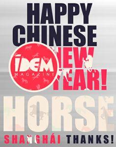 @idemagazine #IDEMMagazine #HappyChineseNewYear!!! #Horse #Wood!!! #Thanks #Shanghái!!! #Calm, #social, #creative, #influential and #success!!!