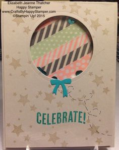 Balloon Shaker card from the Perpetual birthday calendar stamp set and celebrate today stampin up sets. sweet dreams washi tape. occasions catalog.