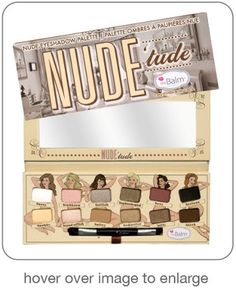 Nude 'tude Palette by The Balm. Nude 'tude Palette by The Balm. The Balm Makeup Eyeshadow Nude Eyeshadow, Nude Makeup, Eyeshadow Palette, Beauty Makeup, Eyeliner, Makeup Set, Eye Palette, Makeup Palette, Neutral Palette