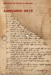 Annuario dell'Archivio di Stato di Milano. 2015 | Scalpendi Editore