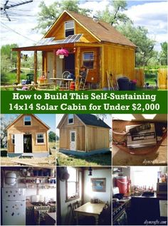 How to build a nice small cabin powered by solar panels for 14x14 cabin with loft