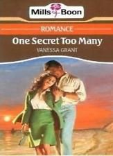 One Secret Too Many By Vanessa Grant. 9780263767698