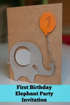 First Birthday Elephant Invitation made with the Silhouette from Simply Stavish