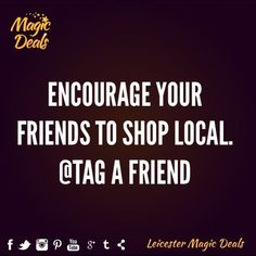 We support #shoplocal Tag a friend to encourage them #leicester #leicestercity #leicestermagicdeals #myleicester #leicestershire #leicestergram