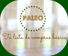 Paleo, tu lista de compras básica. Ideas para una lista de compras básicas de la dieta paleo. Health Tonic, Dieta Paleo, Blog, Natural, Shopping, Grocery Lists, Juices, Healthy Recipes, Cook