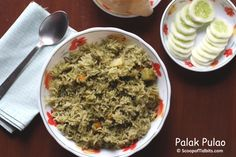 Today's recipe is Palak Pulao or Spinach Pulao. Palak or Spinach is my most preferred green that I frequently buy as it is easier to clean the big leaves a