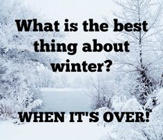 Anyone else ready for winter to be over? #wintersucks